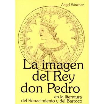 La imagen del rey don Pedro...