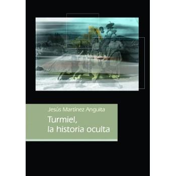Turmiel, la historia oculta