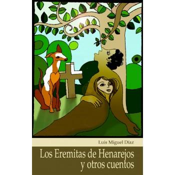 Los eremitas de Henarejos y...