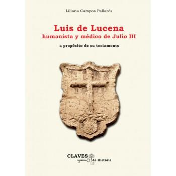 Luis de Lucena, humanista y...
