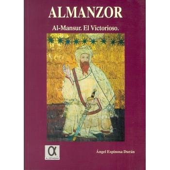 Almanzor. Al Mansur, el...