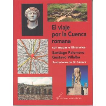 El viaje por la Cuenca romana