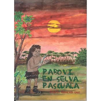 Pabovi en Selva Pascuala