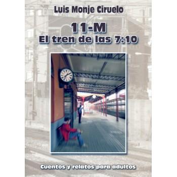 11-M: El tren de las 7:10