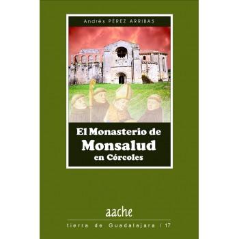 El monasterio de Monsalud...