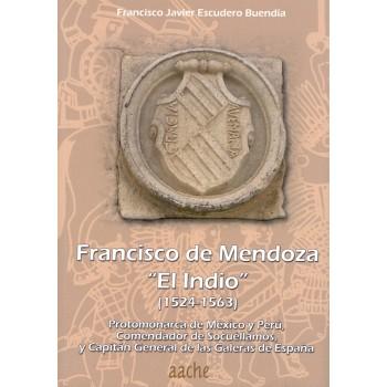 """Francisco de Mendoza """"El..."""