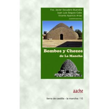 Bombos y chozos de La Mancha
