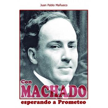 Con Machado, esperando a...