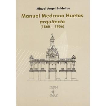 Manuel Medrano Huetos,...