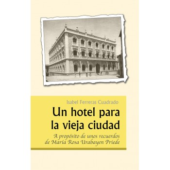 Un hotel para la vieja ciudad