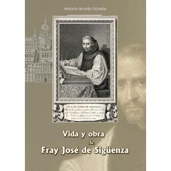 Vida y obra de fray José de...