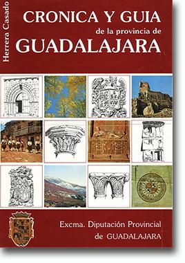 Cronica y Guia de la provincia de Guadalajara de Herrera Casado