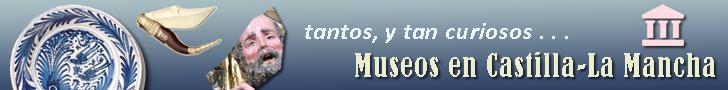 Museos de Castilla-La Mancha