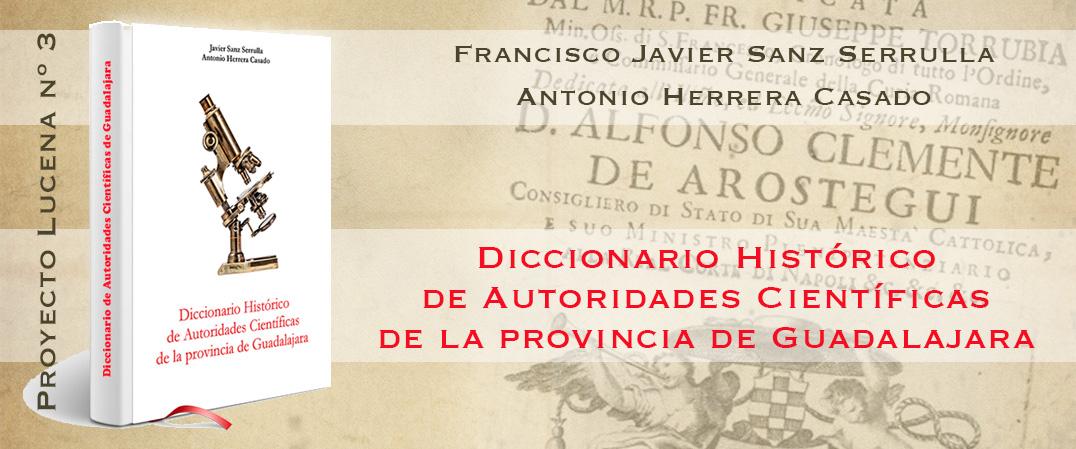 Diccionario Histórico de Autoridades Científicas de la provincia de Guadalajara
