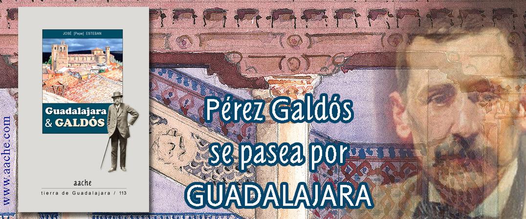 Galdós en Guadalajara