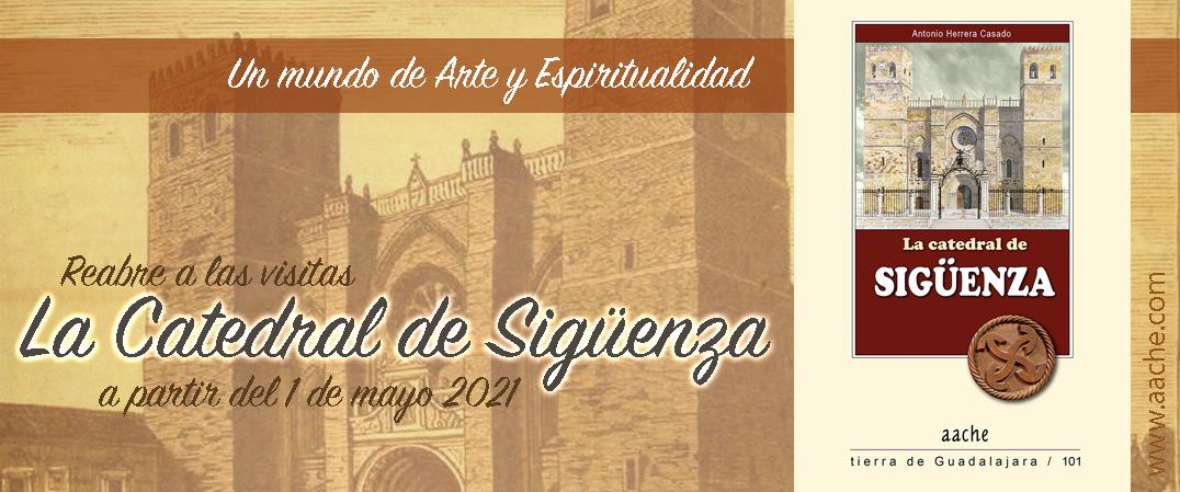 Reabre la catedral de Sigüenza