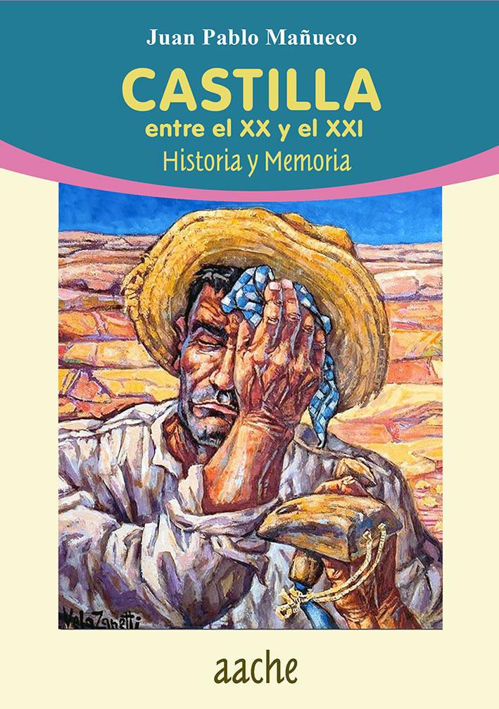 Castilla entre el XX y el XXI