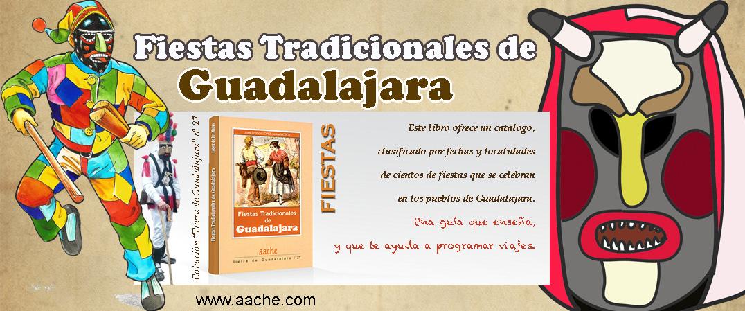 Fiestas Tradicionales de Guadalajara